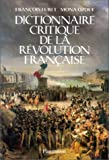 Dictionnaire critique de la Rvolution franaise