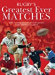 Rugby's Greatest Ever Matches