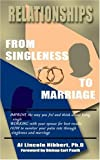 img - for Relationships: From Singleness To Marriage book / textbook / text book