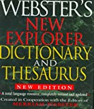 Webster's New Explorer Dictionary And Thesaurus (1892859785) by Merriam-Webster