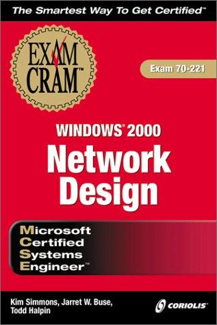 MCSE Windows 2000 Network Design Exam Cram (Exam: 70-221)