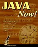 Java Now: The Easiest Way to Learn Java in the Least Amount of Time (1884133304) by Jamsa,Ph. D., Kris A.