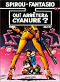 Spirou et Fantasio, tome 35 : Qui arrtera Cyanure?