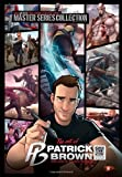 Mad Artist Publishing Art of Patrick Brown: Video Game Art & Character Design: MadArtistPublishing.com Presents MASTER SERIES COLLECTION (MASTER COLLECTION SERIES)