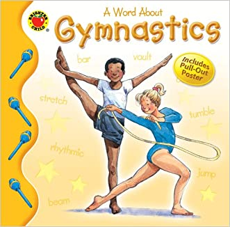 A Word About Gymnastics (Brighter Child: Word About...)