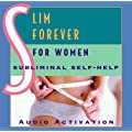 Slim Forever - For Women: Subliminal Self-Help
