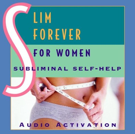Slim Forever - For Women: Subliminal Self-Help