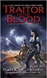 Traitor to the Blood: A Novel of The Noble Dead