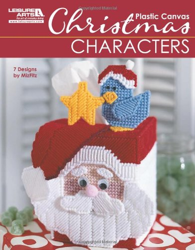 Christmas Characters in Plastic Canvas (Leisure Arts #5829) PDF