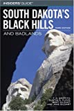 img - for Insiders' Guide to South Dakota's Black Hills & Badlands, 3rd (Insiders' Guide Series) book / textbook / text book