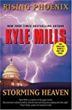 Rising Phoenix and Storming Heaven (0060894695) by Mills, Kyle