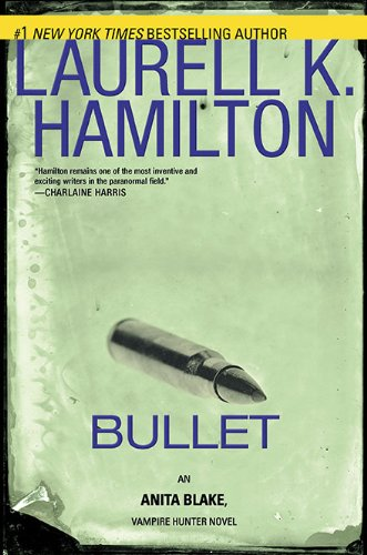 Cover of Bullet (Anita Blake, Vampire Hunter)