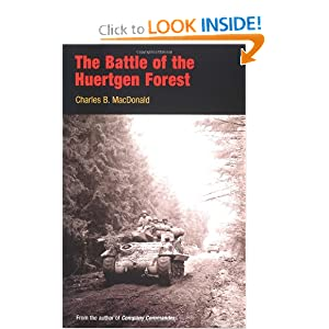 The Battle of the Huertgen Forest Charles B. MacDonald