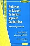echange, troc Henri Savall, Véronique Zardet - Recherche en sciences de gestion : approche qualimétrique : Observer l'objet complexe