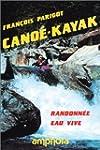 Cano�-kayak : Randonn�e eau vive