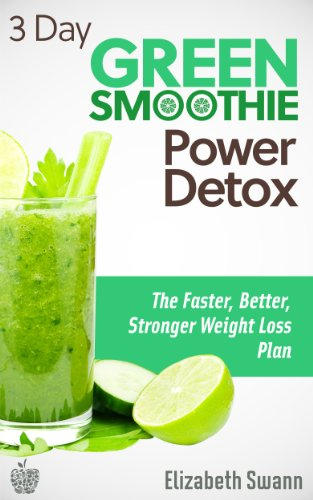 download 3 day green smoothie detox the faster better stronger weight loss plan by liz. Black Bedroom Furniture Sets. Home Design Ideas