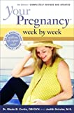 Your Pregnancy Week By Week 5th Edition (Your Pregnancy Series)
