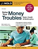Solve Your Money Troubles: Debt, Credit