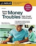 Solve Your Money Troubles: Debt, Credit