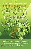 ¿Qué estás haciendo con tu vida?: Neurocoaching y Programación Neurolinguística (Spanish Edition)