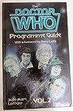 Doctor Who Programme Guide, Vol. 2 (0491028857) by Lofficier, Jean Marc