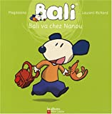 echange, troc Magdalena, Laurent Richard - Bali va chez Nanou