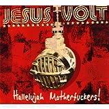 echange, troc Jesus Volt - Hallelujah Motherfuckers !