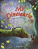 img - for Mi dinosaurio book / textbook / text book