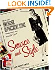 Service and Style: How the American Department Store Fashioned the Middle Class