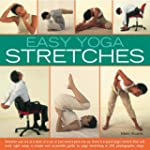 Easy Yoga Stretches: Instant Energy a...