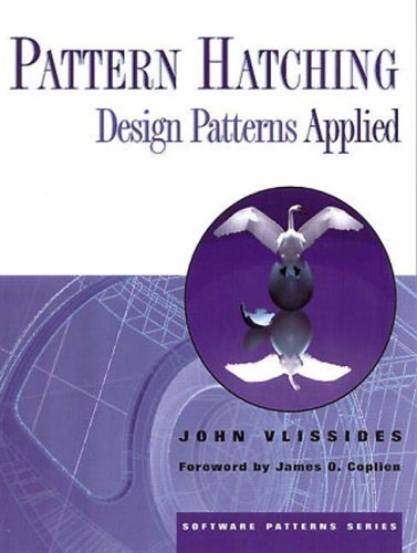 Pattern Hatching: Design Patterns Applied (Software Patterns Series) 1st (first) Edition