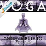 Yoga Tribute to Pearl Jam