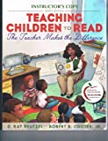img - for Teaching Children to Read: The Teacher Makes the Difference (6th Ed. Instructor's Copy) book / textbook / text book