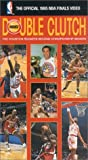 Double Clutch: The Houston Rockets Second Championship Season (The Official 1995 NBA Finals) [VHS]