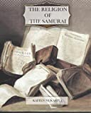 img - for The Religion of the Samurai book / textbook / text book
