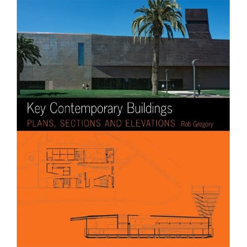 Key Contemporary Buildings Plans Sections And Elevations