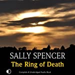 The Ring of Death (       UNABRIDGED) by Sally Spencer Narrated by Penelope Freeman