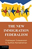 img - for The New Immigration Federalism book / textbook / text book