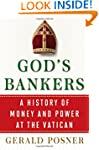 God's Bankers: A History of Money and...
