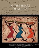img - for In the Heart of Africa book / textbook / text book