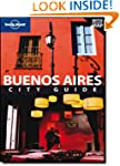 Lonely Planet Buenos Aires 5th Ed.: C...