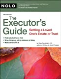 Executor's Guide: Settling a Loved One's Estate or Trust