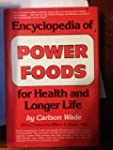 Encyclopedia of Power Foods for Healt...