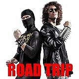 Road Trip [Explicit]