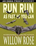 img - for Run run as fast as you can (Emma Frost #3) book / textbook / text book