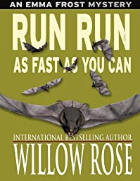 (FREE on 2/21) Run Run As Fast As You Can by Willow Rose - http://eBooksHabit.com