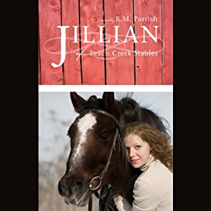Jillian of Peach Creek Stables Audiobook