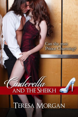 Cinderella and the Sheikh by Teresa Morgan
