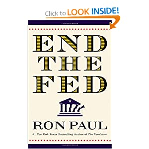 End the Fed - Ron Paul