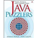 Java� Puzzlers: Traps, Pitfalls, and Corner Cases ~ Joshua Bloch